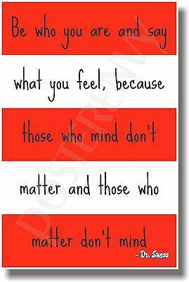 Be Who You Are - Doctor Seuss - NEW Classroom Motivational Poster