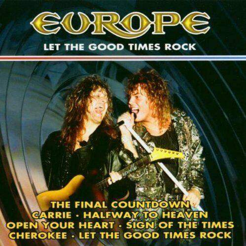 Europe Let the good times rock (compilation, 10 tracks, 2003/04)  [CD]