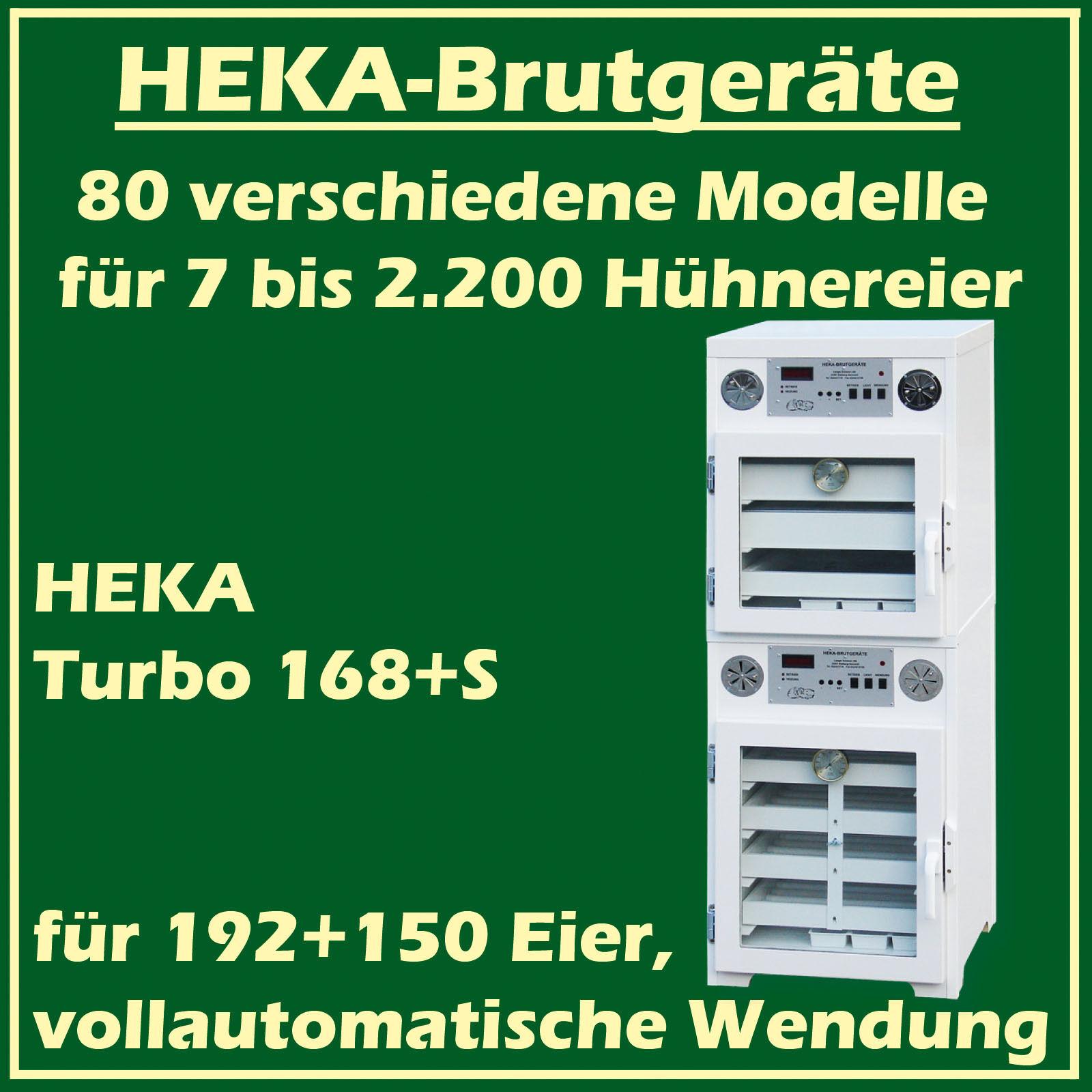 Heka TURBO 168 + S - Incubatrice con un Separato Schlupfraum, per 192+150