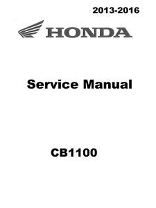 honda cb1100 2013 2014 2015 2016 cb 1100 service manual in 3 ring rh ebay com 2012 Honda CB1100 2013 honda cb1100 manual
