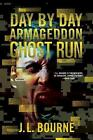 Ghost Run by J. L. Bourne (Paperback, 2016)