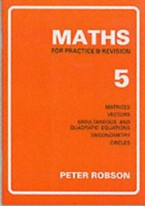 Peter-Robson-Maths-for-Practice-and-Revision