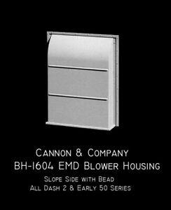 Cannon & Company BH-1604 EMD Blower Housing - Dash 2 & GP50 SD50   MODELRRSUPPLY