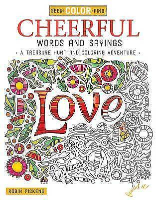 1 of 1 - Seek, Color, Find Cheerful Words and Sayings: A Treasure Hunt and-ExLibrary
