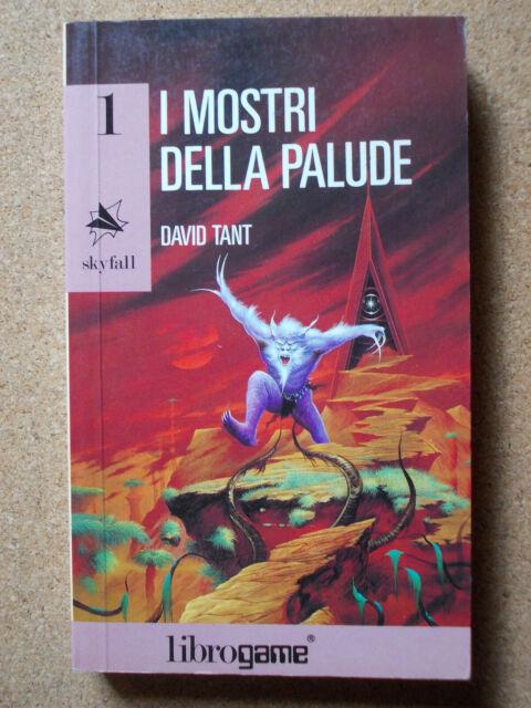 LIBRO GAME I MOSTRI DELLA PALUDE David Tant 1° ed 1992 Skyfall 1 E. ELLE