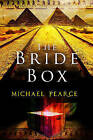 The Bride Box: A Mystery Series Set in Egypt at the Start of the 20th Century by Michael Pearce (Hardback, 2016)