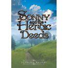Sonny and the Heroic Deeds by Jennifer Hashmi (Paperback / softback, 2016)