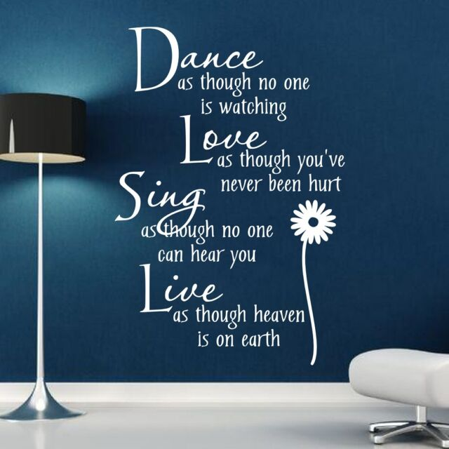 Dance Love Sing Live** - Wall Quote Sticker - Art Decor
