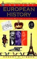 Instant European History: From the French Revolution to the Cold War Libbon, Ro