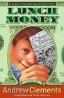 Lunch Money by Andrew Clements (Other book format, 2005)