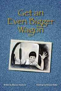 Get-an-Even-Bigger-Wagon-Soft-Cover-Book-Maureen-Haddock-2012-Biography