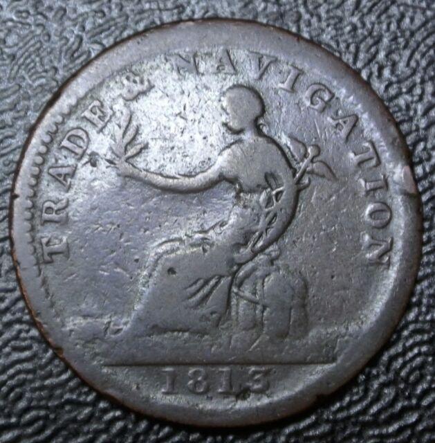 1813 CANADA- TRADE & NAVIGATION HALF PENNY TOKEN - Copper Prefer… Br 963 NS-19B2