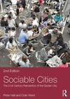 Sociable Cities: The 21st-century Reinvention of the Garden City by Peter Hall, Colin Ward (Paperback, 2014)