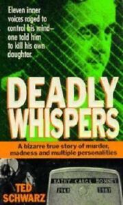 Ted-Schwarz-Deadly-Whispers-True-Crime-Mass-Market-1992