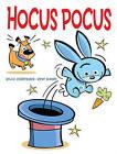 Hocus Pocus by Sylvie Desrosiers (Hardback, 2011)