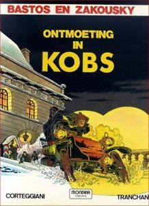 Bastos-en-Zakousky-1-Ontmoeting-in-Kobs-Hardcover