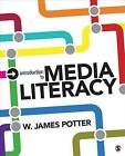 Introduction to Media Literacy by W. James Potter (Paperback, 2015)