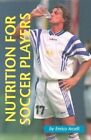 Nutrition for Soccer Players by Enrico Arcelli (Paperback, 1998)