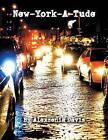 New-York-A-Tude by Alexzenia Davis (Paperback / softback, 2013)