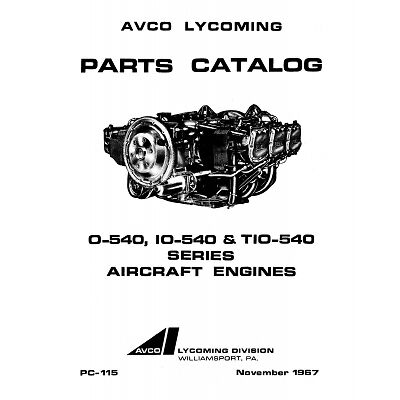 IO-540 /& TIO-540 Lycoming Parts Catalog PC-115-3 O-540