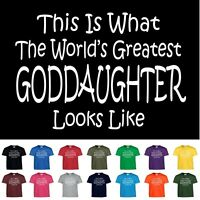 Worlds Greatest Goddaughter Funny Birthday Christmas Gift Youth Or Adult T Shirt