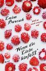 Wenn die Liebe hinfällt von Luisa Buresch (2014, Taschenbuch)