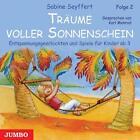 Träume voller Sonnenschein, Folge 2 von Sabine Seyffert (2007)