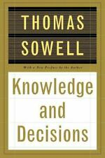 Knowledge and Decisions by Thomas Sowell (1996, Paperback, Revised)