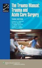 The Trauma Manual: Trauma and Acute Care Surgery (Lippincott Manual Series (Form