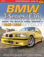 1992-1999 How to Build and Modify BMW 3 Series E36 318i 320i 325i 328i M3 323i