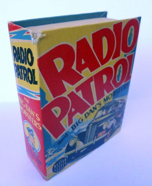 BIG BETTER LITTLE BOOK RADIO PATROL & THE BIG DAN'S MOBSTERS C-1940 NO. 1498