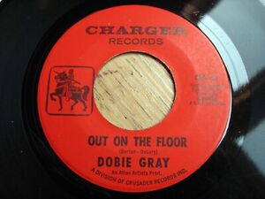 """DOBIE GRAY, OUT ON THE FLOOR / NO ROOM TO CRY, US CHARGER 7"""" 45, NORTHERN SOUL"""