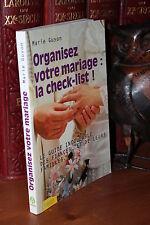 Marie Guyon ORGANISEZ VOTRE MARIAGE : LA CHECK-LIST Guide des fiancés et famille