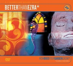 Better-Than-Ezra-How-Does-Your-Garden-Grow-5-1-Surround-Sound-DVD-A-Dolby
