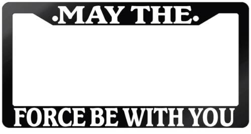 Glossy Black License Plate Frame MAY THE FORCE BE WITH YOU Auto Accessory 79