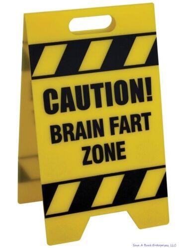 Caution Sign BigMouth Inc gag office prank joke desk sign BRAIN FART ZONE