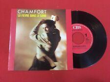 ALAIN CHAMFORT FIÈVRE DANS LE SANG CBS 6504017 1986 VG+ VINYLE 45T SP