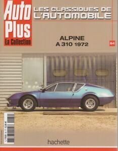 LES-CLASSIQUES-DE-L-039-AUTOMOBILE-84-ALPINE-A310-1600-1972-A106-A110-1300-V85