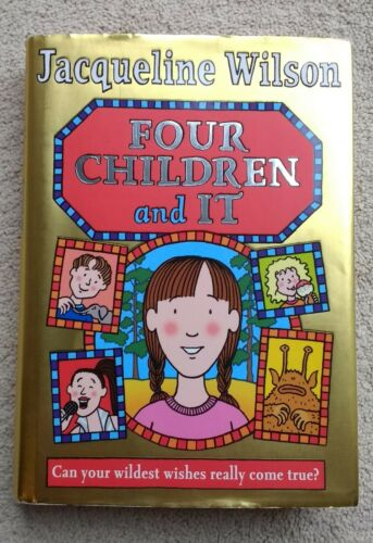 1 of 1 - Four Children and It by Jacqueline Wilson (Hardback, 2012)