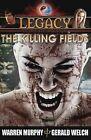 Legacy, Book 2: The Killing Fields by Warren Murphy, Gerald Welch (Paperback / softback, 2013)