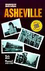 Historic Asheville by Bob Terrell (Hardback, 2001)