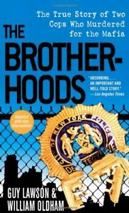 The-Brotherhoods-The-True-Story-of-Two-Cops-Who-by-Oldham-William-Paperback