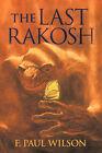 The Last Rakosh: A Repairman Jack Tale by F. (Hardback, 2006)