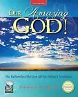 Our Amazing God!: The Fathomless Horizon of Our Father's Greatness by Candace O Smith (Paperback / softback, 2015)