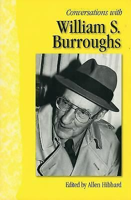 Conversations with William S. Burroughs by Hibbard, Allen -ExLibrary