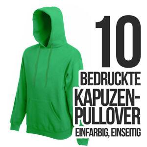 online store e0c5c 46c72 Details zu 10 bedruckte Kapuzenpullover Siebdruck Hoodie Pullover bedrucken  lassen Sweater