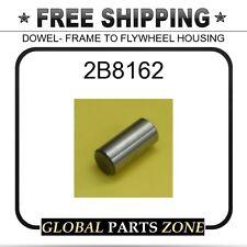 2B8162 - DOWEL- FRAME TO FLYWHEEL HOUSING  for Caterpillar (CAT)