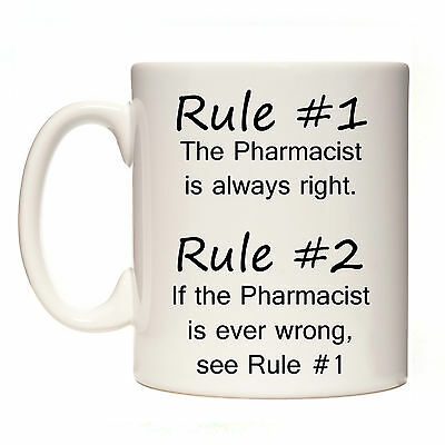 RULE #1 PHARMACIST IS ALWAYS RIGHT GIFT MUG CUP PRESENT PHARMACY TECNICIAN DISP