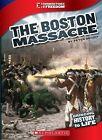 The Boston Massacre by Peter Benoit (Hardback, 2013)