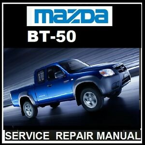 MAZDA-BT50-BT-50-WL-2-5L-WE-3-0L-2006-2010-WORKSHOP-amp-ELECTRICAL-MANUAL-CDROM